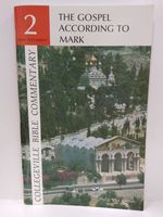Gospel According to Mark (Collegeville Bible Commentary, 2)