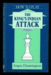How to Play the King's Indian Attack-Batsford Chess Library