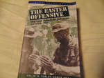 The Easter Offensive, : Vietnam, 1972