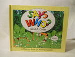 Says Who? : a Pop-Up Book of Animals Sounds