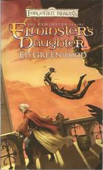 Elminster's Daughter (the Elminster Series-Forgotten Realms)