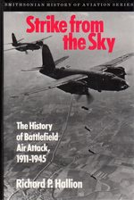 Strike From the Sky: the History of Battlefield Air Attack