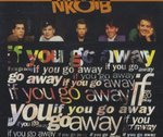 New Kids on the Block-If You Go Away