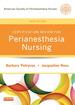 Certification Review for Perianesthesia Nursing-E-Book