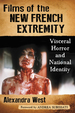 Films of the New French Extremity