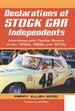 Declarations of Stock Car Independents: Interviews With Twelve Racers of the 1950s, 1960s and 1970s