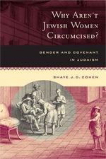 Why Aren't Jewish Women Circumcised?