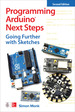 Programming Arduino Next Steps: Going Further With Sketches, Second Edition