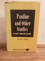 Pauline and Other Studies: In Early Christian History. Limited Editions Library series.