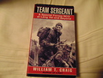 Team Sergeant: A Special Forces NCO at Lang Vei and Beyond