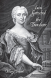 Luise Gottsched the Translator (Studies in German Literature Linguistics and Culture) (Volume 118)