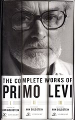 The Complete Works of Primo Levi (3 Volumes, Complete, in Slipcase)