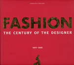 Fashion: the Century of the Designer, 1900-1999