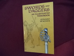 Swords and Daggers. an Illustrated Handbook