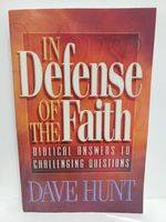 In Defense of the Faith: Biblical Answers to Challenging Questions