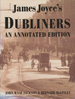 James Joyce's Dubliners: an Annotated Edition
