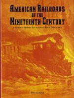 American Railroads of the Nineteenth Century