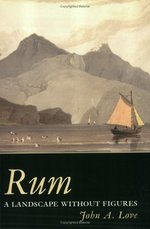 Rum: A Landscape without Figures