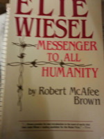 Elie Wiesel: Messenger to All Humanity