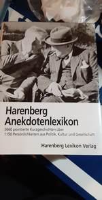 Harenberg Anekdotenlexikon: 3660 Pointierte Kurzgeschichten Uber Mehr Als 1150 Personlichkeiten Aus Politik, Kultur Und Gesellschaft