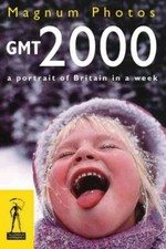 Gmt 2000: A Portrait of Britain in a Week