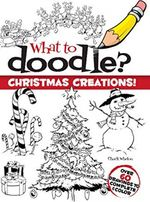 What to Doodle? Christmas Creations! (Dover Doodle Books) (Paperback)