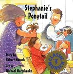 Stephanies Ponytail (Munsch for Kids) (Hardcover)