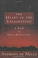 Heart of the Enlightened: A Book of Story Meditations