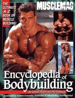 Encyclopedia of Bodybuilding: The Ultimate A-Z Book on Muscle Building!