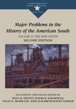 Major Problems in the History of the American South: Volume II: The New South