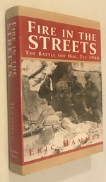 Fire in the Streets: the Battle for Hue Tet 1968