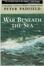 War Beneath the Sea Submarine Conflict During World War II