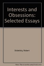 Interests and Obsessions: Selected Essays