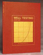 Well Testing: Spe Textbook Series Vol. 1