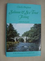 Salmon & Sea Trout Fishing: A Practical Guide