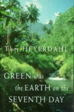 Green Was the Erth on the Seventh Day