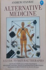 Alternative Medicine: A Guide to Natural Therapies