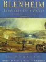 Blenheim: Landscape for a Palace
