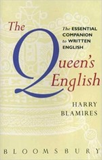 The Queen's English: Essential Companion to Written English