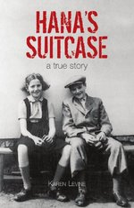 Hana's Suitcase: A True Story