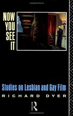 Now You See It: Studies in Lesbian and Gay Film