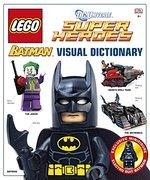 Lego Dc Super Heroes: Batman: The Visual Dictionary