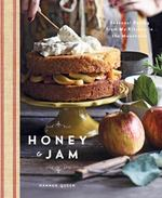 Honey & Jam: Seasonal Baking From My Kitchen in the Mountains
