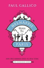 Mrs Harris Goes to Paris: AND Mrs Harris Goes to New York: The Adventures of Mrs Harris