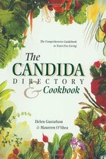 The Candida Directory: The Comprehensive Guidebook to Yeast-Free Living