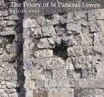 The Priory of St Pancras, Lewes: Priory Park