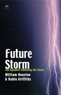 Future Storm: The Dynamics Unlocking the Future