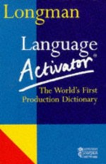 Longman Language Activator: The World's First Production Dictionary