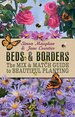 Beds & Borders: The Mix & Match Guide to Beautiful Planting