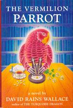 The Vermilion Parrot